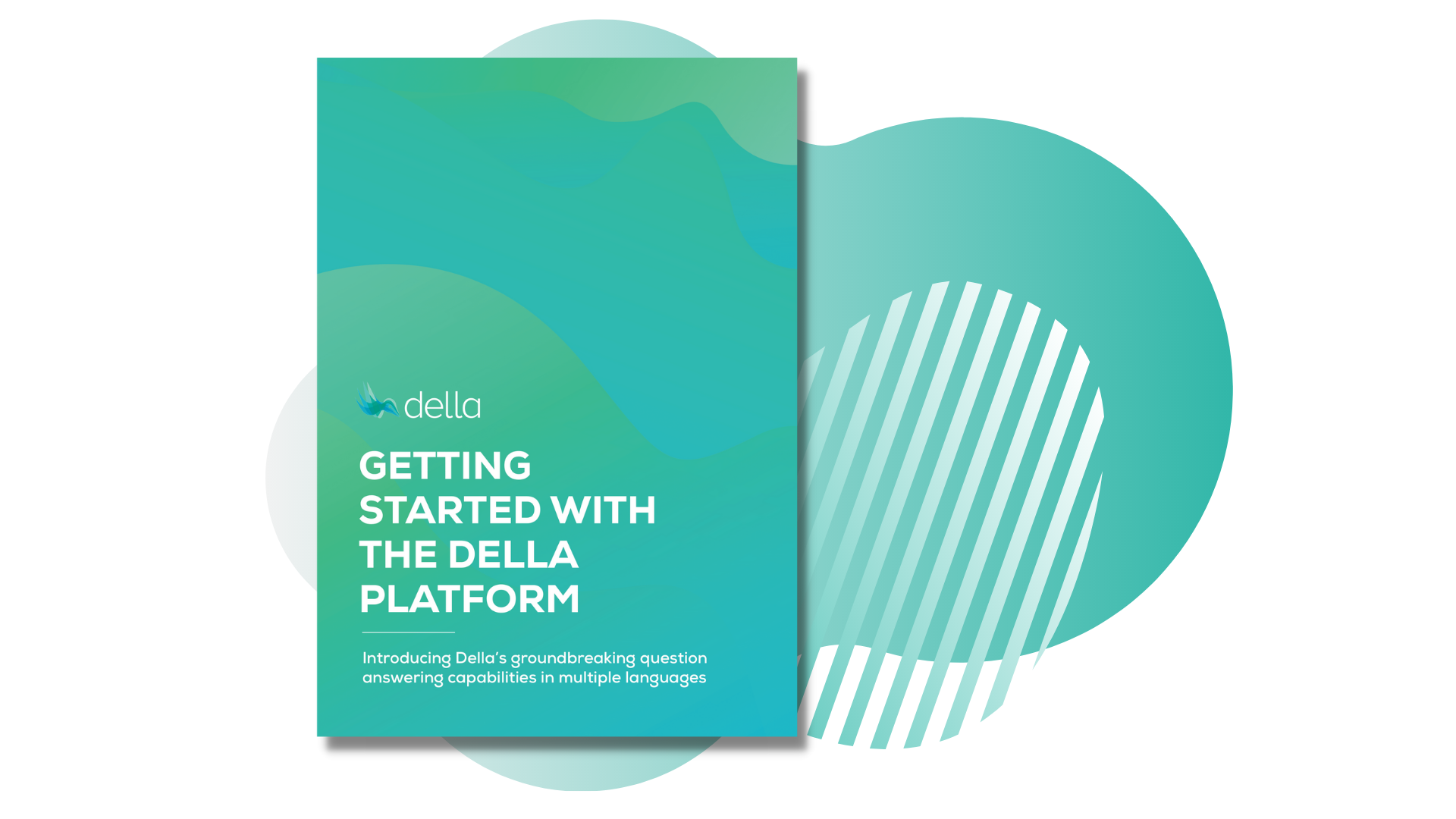 Getting started with the Della Platform